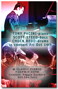 Tony Pacini-piano, Scott Steed-bass, and Chuck Redd-drums in concert at Classic Pianos Friday, October 14th, 2011.  Visit the schedule page for more info.