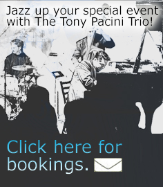 Book The Tony Pacini Trio Today!